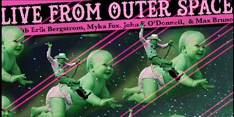 Live From Outer Space (comedy show) tickets