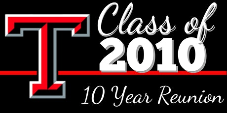 Class of 2010 - Thompson High School 10ish Year Reunion tickets