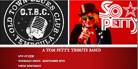 SO PETTY!  A TOM PETTY TRIBUTE BAND! $10.00 TICKETS tickets