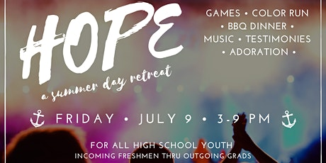 Hope a Summer Youth Retreat tickets