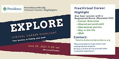 ProvidenceReady Virtual Registered Nurse (Neonatal ICU) Career Highlight tickets