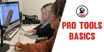 Pro Tools Basics – Session 1