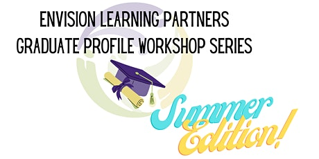 Summer Graduate Profile Workshop Series - August 2021 tickets