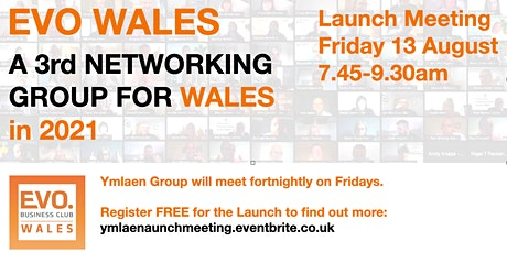EVO WALES Ymlaen - Launch Meeting of a new networking group for Wales tickets