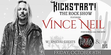 Kickstart The Rock Show featuring Vince Neil and Lita Ford tickets