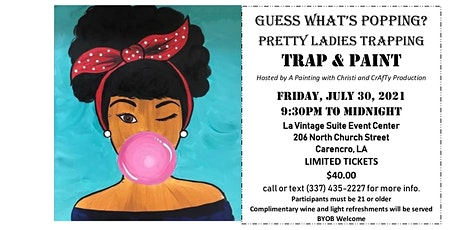 TRAP & PAINT   PRETTY LADIES TRAPPING tickets