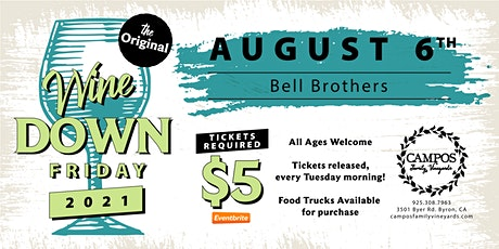The Original Wine Down Friday - Bell Brothers tickets