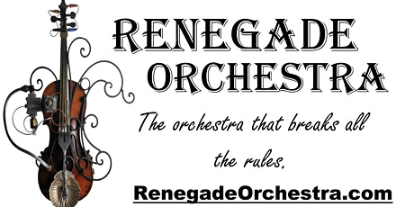 Renegade Orchestra - an Orchestra Turned Loose tickets