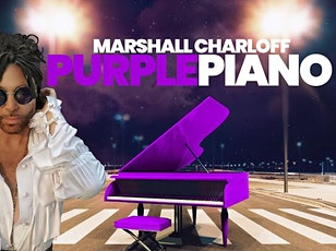 PURPLE PIANO (A Solo Prince Show featuring Marshall Charloff ) tickets