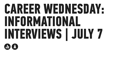 GENERAL ASSEMBLY | CAREER WEDNESDAY: INFORMATIONAL INTERVIEWS tickets