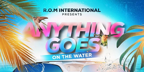 Anything Goes On The Water(The Morning Zess) tickets