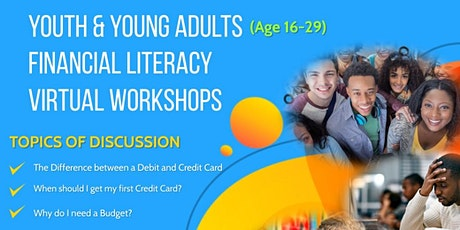 FREE Virtual Financial Literacy Workshop - Youth & Young Adults (Ages16-29) tickets