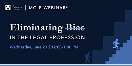 MCLE Webinar: Eliminating Bias in the Legal Profession tickets