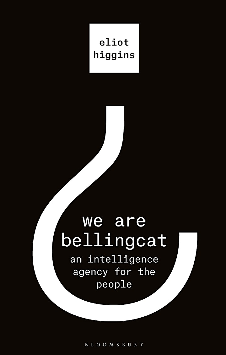 Eliot Higgins - We Are Bellingcat: An Intelligence Agency for the People image