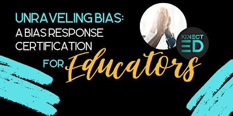 Unraveling Bias: A Bias Response Certification for K-12 Educators tickets