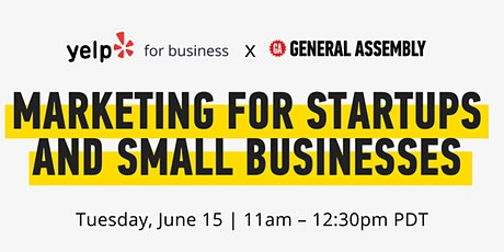 YELP + GA: LEAN MARKETING FOR STARTUPS AND SMALL BUSINESSES tickets