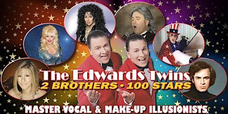 Cher, Elton John, Dolly, Streisand  Dinner & ShowEdwards Twins Impersonator tickets