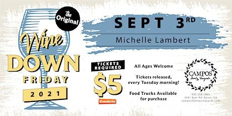 The Original Wine Down Friday - Michelle Lambert tickets