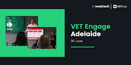 VETtrak VET Engage Adelaide: Save the Date! tickets
