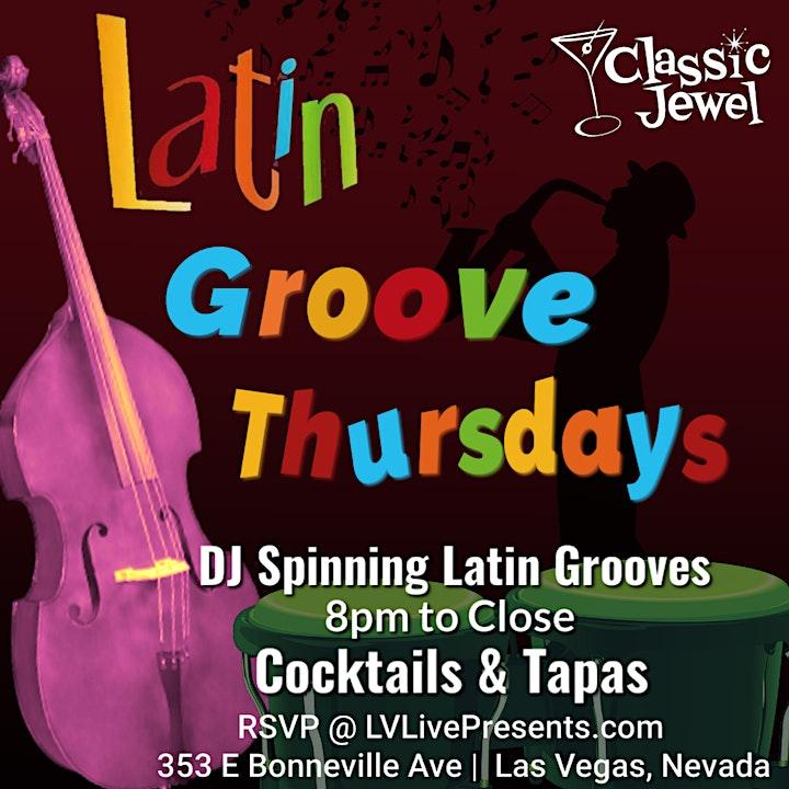"Classic Jewel Presents ""Latin Groove Thursdays"" Featuring DJ Spinning Latin image"