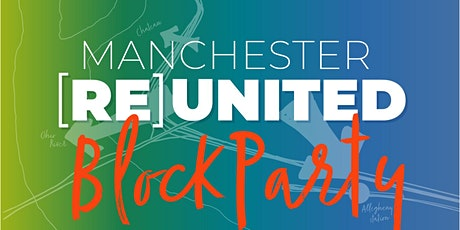 Manchester [Re]united Block Party! tickets