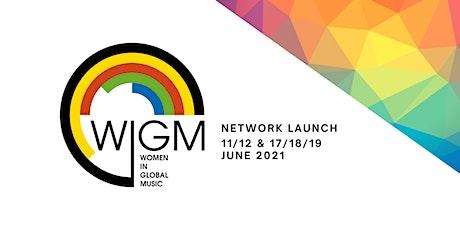Women in Global Music (WIGM): Network Launch tickets