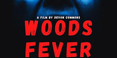 Woods Fever film premier tickets