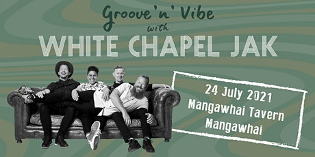 White Chapel Jak @ The Mangawhai Tavern tickets