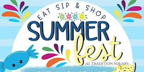 Eat, Sip & Shop Summer Fest tickets