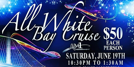 *ALL WHITE BAY CRUISE* tickets