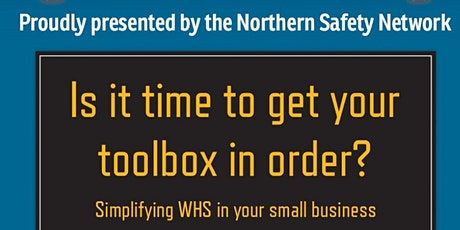 Tools for Your Toolbox - Simplifying WHS in your small business tickets