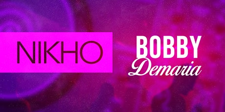 Gold Room Saturdays w/ Nikho & Bobby DeMaria tickets