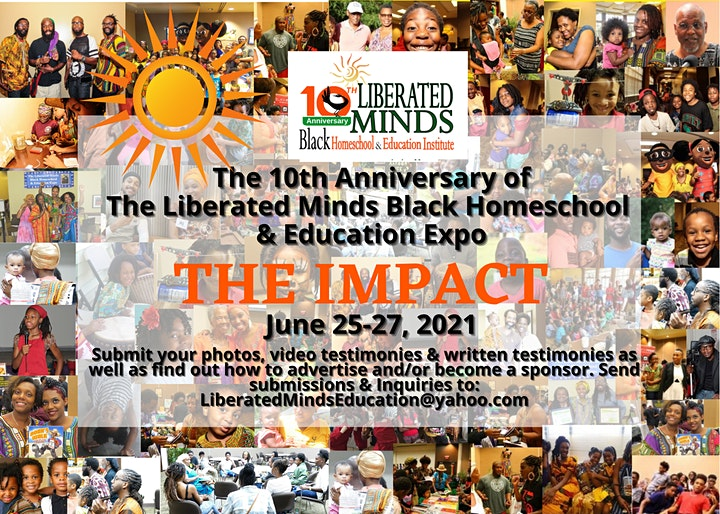 The 2021 10th Anniversary Liberated Minds Black Homeschool & Education Expo image