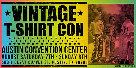 Vintage T-Shirt Con Austin TX tickets