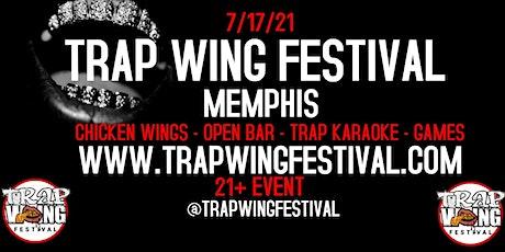 Trap Wing Festival Memphis tickets
