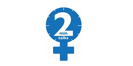 2-minute talks: Young women in science tickets