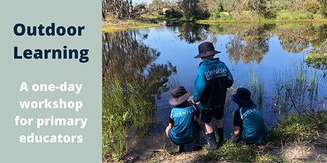 Outdoor Learning - A one-day workshop for primary educators tickets