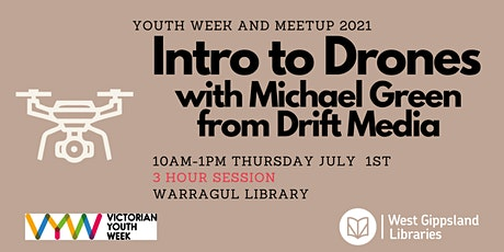 Intro to Drones with Michael from Drift Media @ Warragul Library - MEETUP21 tickets