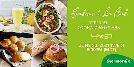 Thermomix® Virtual Cook-Along Class: Barbecue & Low Carb tickets