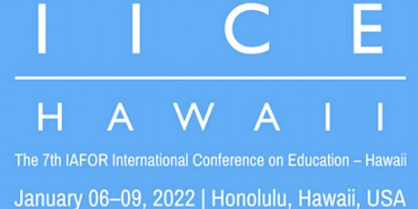 The 7th IAFOR International Conference on Education – Hawaii (IICE2022) tickets