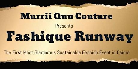 Fashique Runway tickets