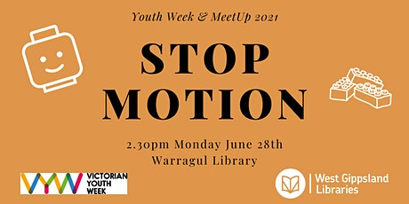 Stop Motion @ Warragul Library - School Holiday activity tickets