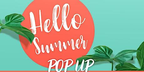 Hello Summer Pop Up @ The Spotlight Event Center tickets