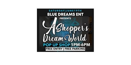 Blue Dreams Ent Presents....A Shopper's Dream World tickets