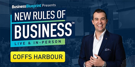 New Rules of Business in Coffs Harbour tickets