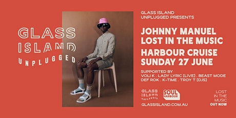 Glass Island Unplugged pres. Johnny Manuel 'Lost In The Music' -Sun 27 June tickets
