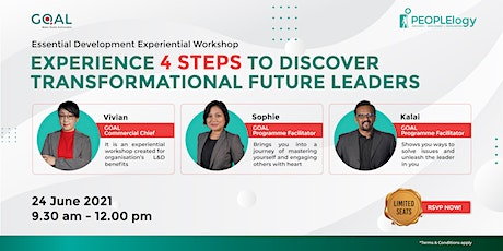 Experience 4 Steps to Discover Transformational Future Leaders tickets