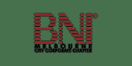 June 2021 In Person BNI Melbourne City Corporate  Networking Event tickets