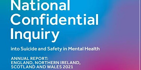 National Confidential Inquiry into Suicide and Safety 7th NCISH Conference tickets