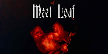 Meat Loaf Tribute Night - Shirley tickets